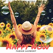 Happy Now (Pop Mix & Electro Mix) von Various Artists