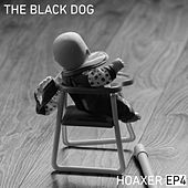 Hoaxer EP 4 by The Black Dog