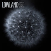 We've Been Here Before by Lowland
