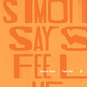 Feel Me de Simon Says