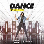 Dance #LIKENINA von Various Artists