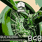 Clockwork Atmosphere EP by Buchecha