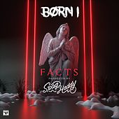 Facts by Born I Music