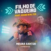 Filho de Vaqueiro von Moura Santos