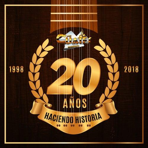20 Años Haciendo Historia by Los Cuates De Sinaloa