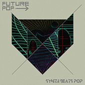 Synth Beats Pop by Future Pop