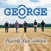 Fründe Für Immer von George