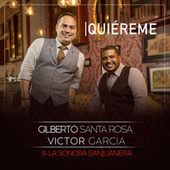 Quiéreme von Gilberto Santa Rosa