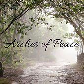 Arches of Peace by Nature Sounds (1)