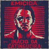 Inácio da Catingueira von Emicida