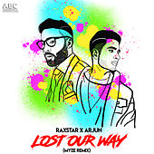 Lost Our Way - Myze Remix by Raxstar