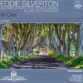 Its Over by Eddie Silverton