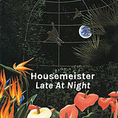 Late at Night de Housemeister