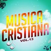 Música Cristiana, Vol. 13 de Various Artists
