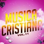 Música Cristiana, Vol. 11 de Various Artists