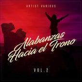 Alabanzas Hacia el Trono, Vol. 2 by Various Artists