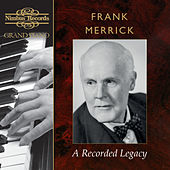 Frank Merrick: A Recorded Legacy von Frank Merrick