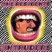 Intruders by The Residents