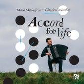 Accord for Life: Classical Accordion by Miloš Milivojević