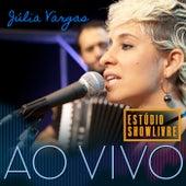 Julia Vargas no Estúdio Showlivre (Ao Vivo) de Julia Vargas