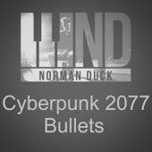 Cyberpunk 2077 Bullets by Norman Dück