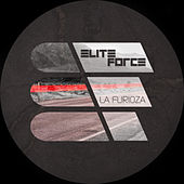 La Furioza by Elite Force