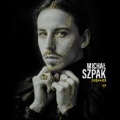 Dreamer EP von Michal Szpak