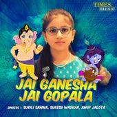 Jai Ganesha Jai Gopala by Various Artists