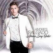 Ahora Soy Feliz by Andres Salgado