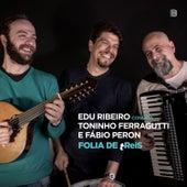 Folia de Treis de Edu Ribeiro
