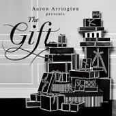 The Gift by Aaron Arrington