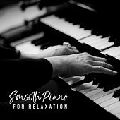 Smooth Piano for Relaxation by New York Lounge Quartett