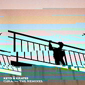 Cura - The Remixes by Keys N Krates