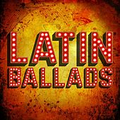 Latin Ballads von Various Artists