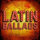 Latin Ballads de Various Artists