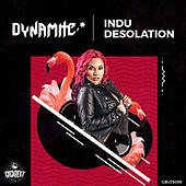 Indu Desolation by Dynamite