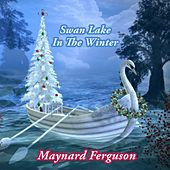 Swan Lake In The Winter von Maynard Ferguson