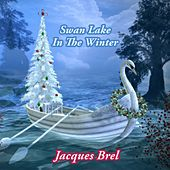 Swan Lake In The Winter von Jacques Brel