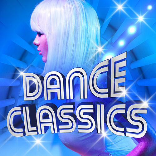 Dance Classics by Various Artists