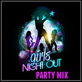 Girls Night out Party Mix de Various Artists