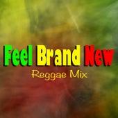 Feel Brand New Reggae Mix de Various Artists