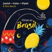 Férias No Brasil by Piątek