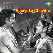 Vinayaka Chavithi (Original Motion Picture Soundtrack) de Ghantasala