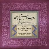 Radif Of Iranian Music: Avaz-e Afshari de Mousa Maroufi