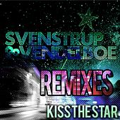 Kiss the Star (Remixes) by Svenstrup