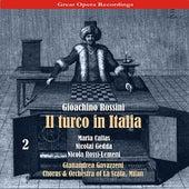 Rossini - Il Turco in Italia [1954], Volume 2 by Chorus of La Scala