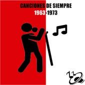 Canciones de Siempre, 1963-1973 by Various Artists