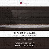 Jeanne's Death by Mercuzio Pianist