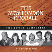 The Young Composers by The New London Chorale