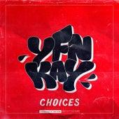 Choices de YFN Kay